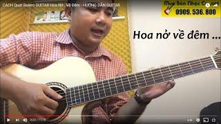 [Quạt Bolero] Hoa Nở Về Đêm - Quạt Bolero Điệp Khúc Guitar