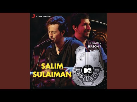 Kurbaan Hua (MTV Unplugged Version)