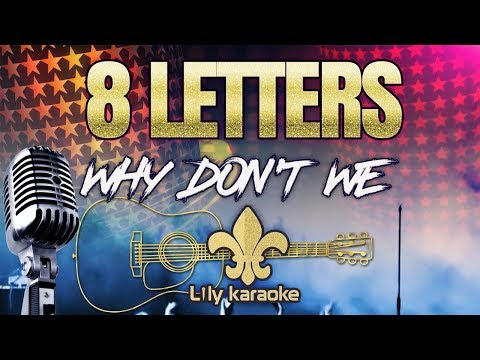 Why Don't We - 8 Letters Acoustic (Karaoke Version)