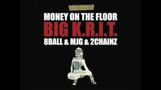 Download Big K.R.I.T. - Money On The Floor (Ft. 8Ball & MJG & 2 Chainz) MP3 song and Music Video
