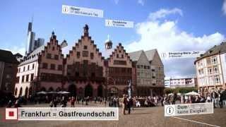 Frankfurt am Main: Für über 700.000 der richtige Ort