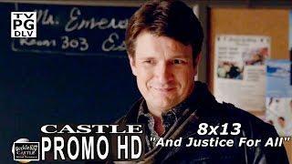"Castle 8x13 Promo - Castle Season 8 Episode 13 Promo "" And Justice For All"" (HD)"