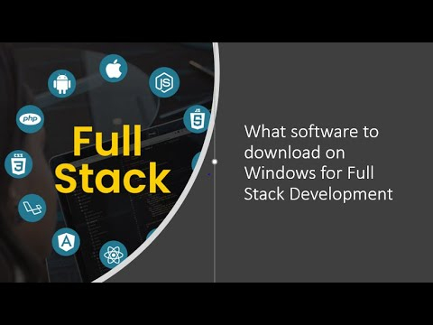 What Software To Download On Windows For Full Stack Development