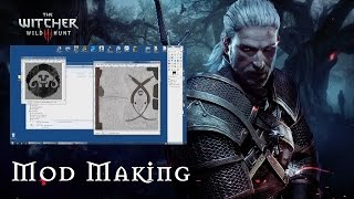 WITCHER 3: Beginner's Guide to Making Mods