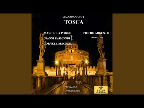 Tosca, Act II, Scene 4: Floria! Amore (Live Recording)