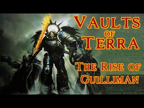 Vaults of Terra - (Gathering Storm) The Rise of Guilliman