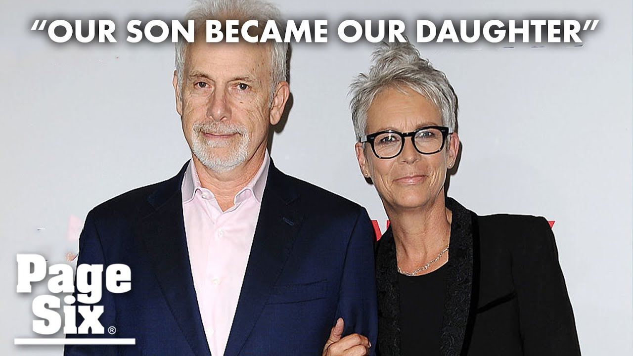 Jamie Lee Curtis reveals, pride as our son became our daughter ...