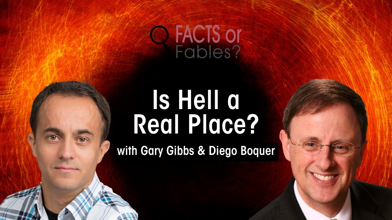 Facts or Fables: Is Hell a Real Place?