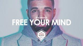 Drake x Kendrick Lamar Type New Beat 2015 / Free Your Mind