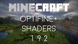 How to Install OptiFine + Shaders Minecraft 1.9.2