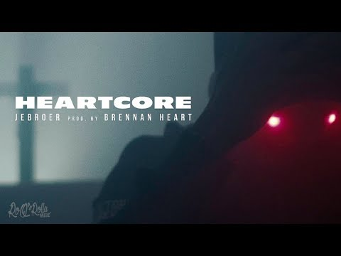 Jebroer - Heartcore (prod. Brennan Heart)