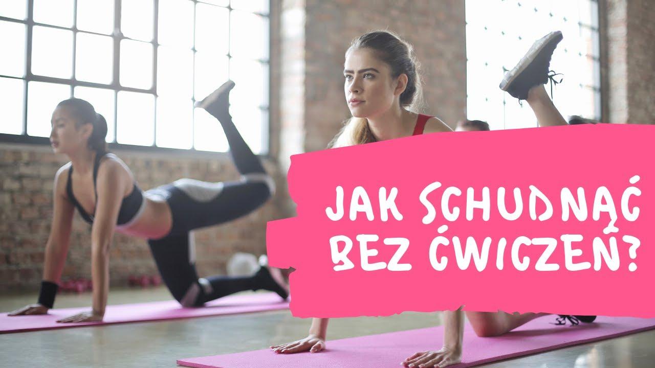 Czy mozna schudnąć bez ćwiczeń