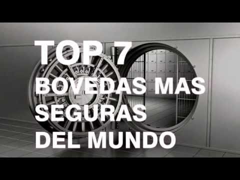 Top 7 Bovedas mas Seguras del Mundo