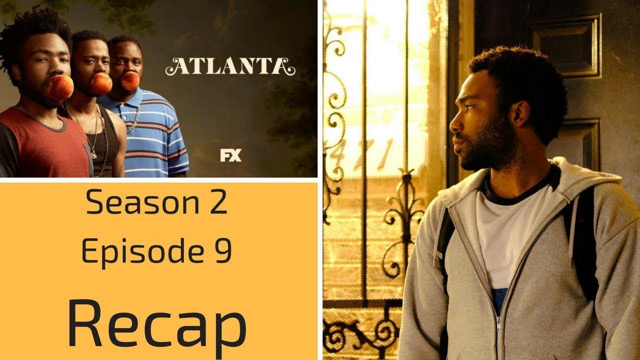 Download Atlanta Season 2 Episode 9 Recap