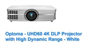 Optoma UHD60 4K Projector Definitive Review - Almost Perfect!