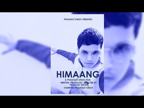 Himaang (2017) Full Movie [English subtitled] | Prashast Singh | Experience it in VR
