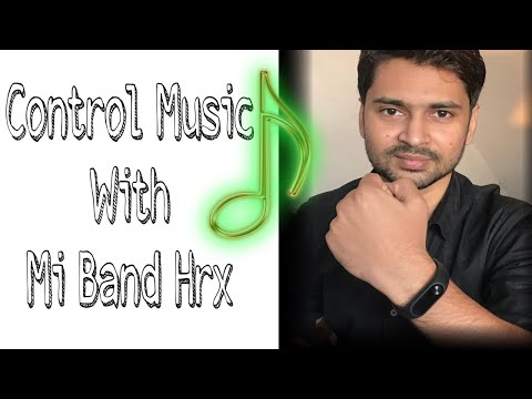 How to control music from mi band HRX Edition | Xiaomi Mi Band HRX Edition music control