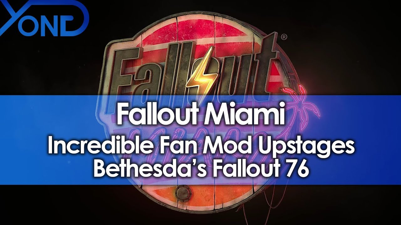 Incredible Fan Mod Fallout Miami Upstages Bethesda's Fallout 76