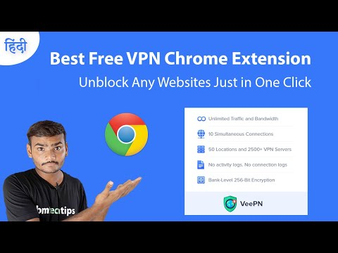 Best Free VPN Chrome Extension | How To Unblock Websites In 2020