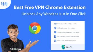 Best Free VPN Chrome Extension | How To Unblock Websites in 2021 screenshot 5