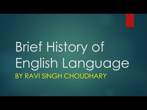 Brief History of English language Part I