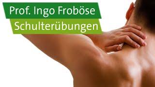 5 Schulterübungen – Prof. Ingo Froböse