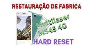 hard reset multilaser MS45 4G#factory reset ms45 ms50 ms60 formatar restaurar tirar senha pin lock