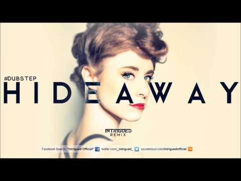 Kiesza - Hideaway (Intrigued Dubstep Remix)