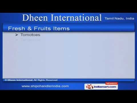 Ship Chandlers In Indian Ports by Dheen International, Chennai