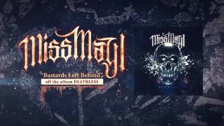 Miss May I - Bastards Left Behind