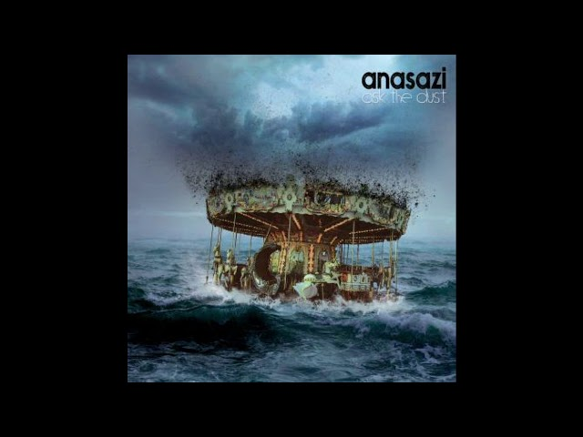 Anasazi - Ask The Dust