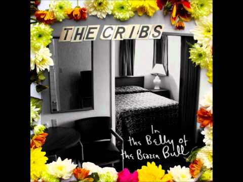 The Cribs- Come On, Be A No-One (HD)