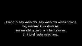 kaanchhi hey kaanchhi with lyrics (COVER by Pramesh and Stuti)