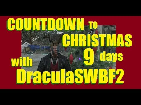 Countdown to Christmas with DraculaSWBF2 (9 days) - 358 Days Streaming - 12/16/2017