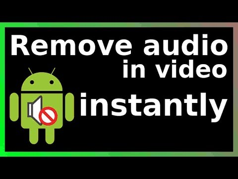 how to remove audio from video on android phone