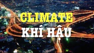Học tiếng Anh qua tin tức - Nghĩa và cách dùng từ Climate (VOA)