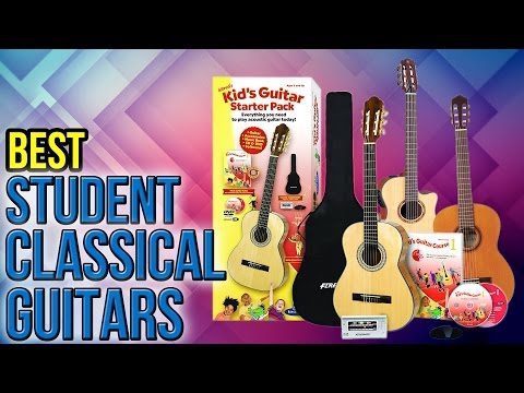 8 Best Student Classical Guitars 2017