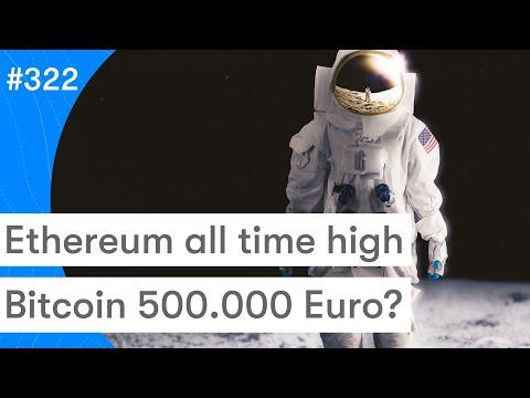 Ethereum Hoogste Koers Ooit! | Bitcoin 500.000 Euro? | BTC Nieuws Vandaag | #322