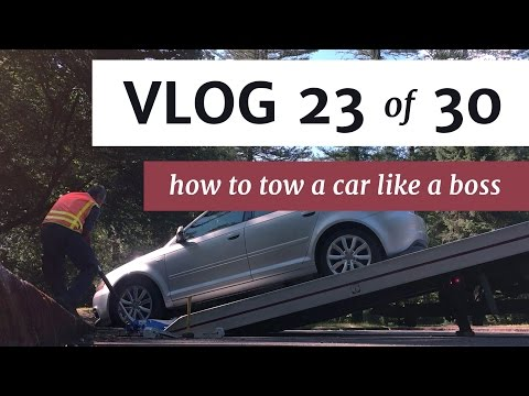 How to Tow a Car Like a Boss • Vlog 23 of 30