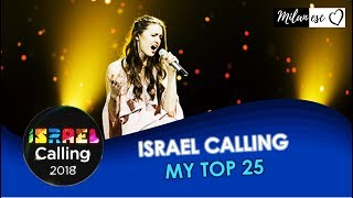 Israel Calling 2018 - MY TOP 25 (Based on live performance)
