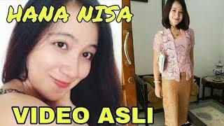 ASLI VIDEO HANA NISA