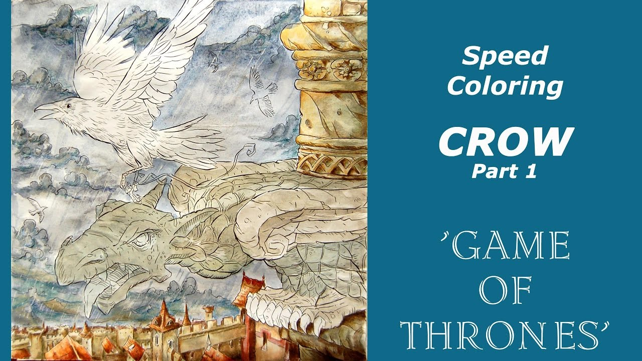Coloring tutorial / Game of Thrones coloring book. Crow. Part 1 ...
