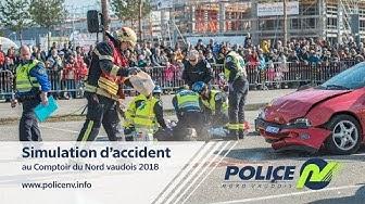 Simulation d'accident au Comptoir du Nord vaudois 2018 organisée par la Police Nord Vaudois