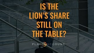 Don't leave the Lion's Share on the Table  1