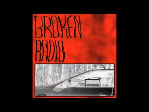 Broken Radio (Full EP)