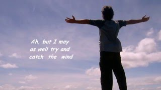 Catch The Wind -  Lyrics -  Donovan