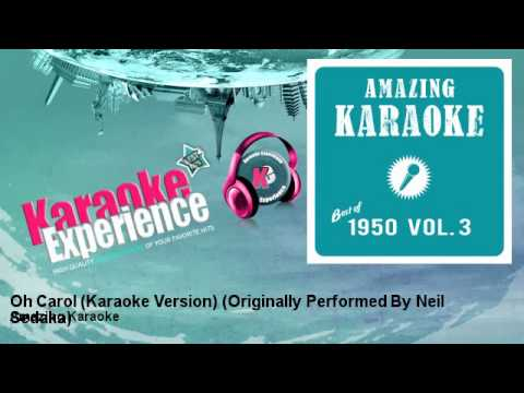 Amazing Karaoke - Oh Carol (Karaoke Version) - Originally Performed By Neil Sedaka
