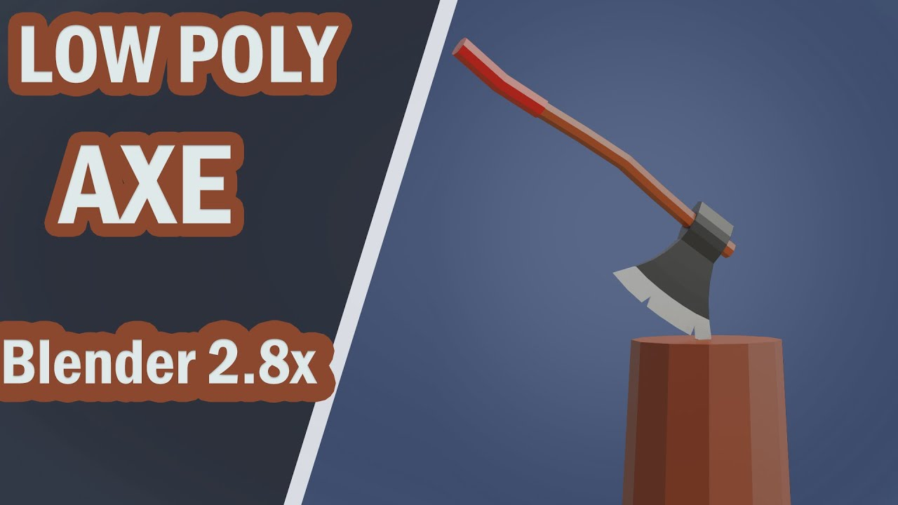 Blender 2.8x Low Poly Axe modeling
