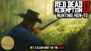 RDR2 TIPS BEFORE YOU PLAY - HOW TO HUNT IN RED DEAD REDEMPTION 2!