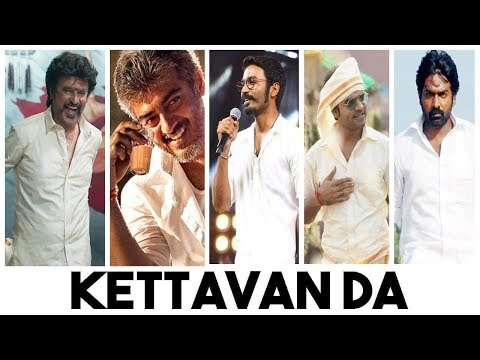 Whatsapp status tamil - Kettavan Da | Single's Status | Rajini | Ajith | STR | Dhanush | Vjs | GS